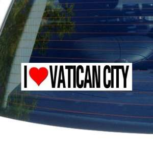 I Love Heart VATICAN CITY   Window Bumper Sticker