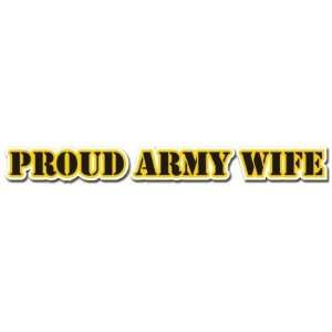 United States Army Proud Army Wife Window Strip Decal