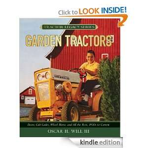 Garden Tractors Deere, Cub Cadet, Wheel Horse, and All the Rest