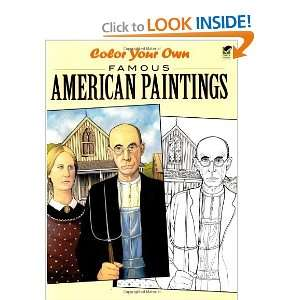 Color Your Own Famous American Paintings (Dover Art